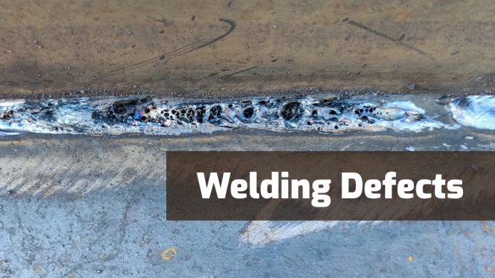 13 Common Types of Welding Defects & How to Prevent Them