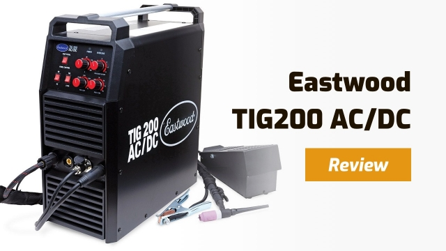 Eastwood TIG 200 AC/DC Review – How Good Is It?