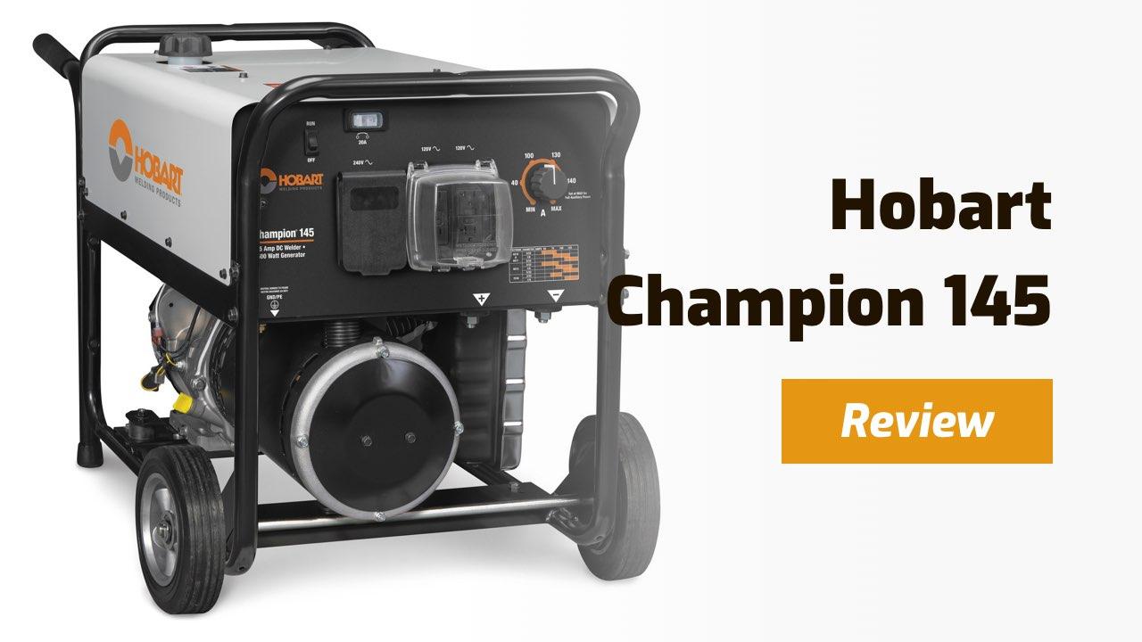 hobart champion 145 review