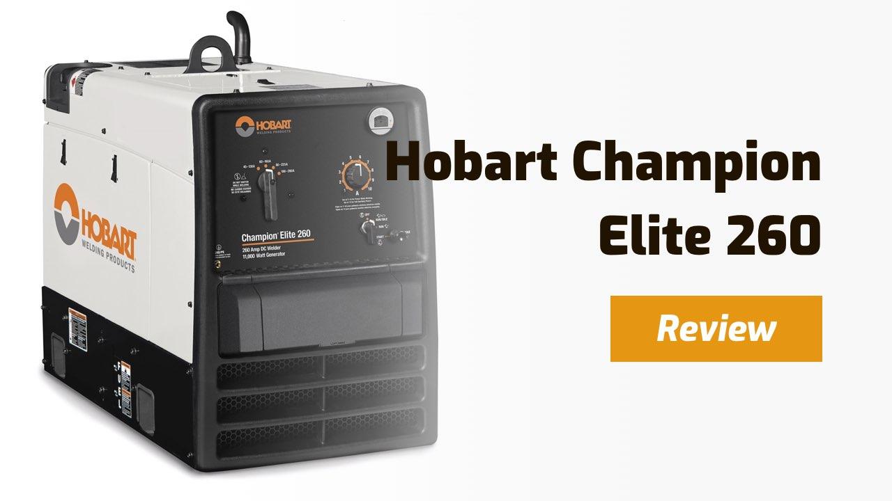 hobart champion elite 260 review