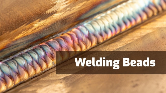 Welding Beads: What Are They? & Different Types