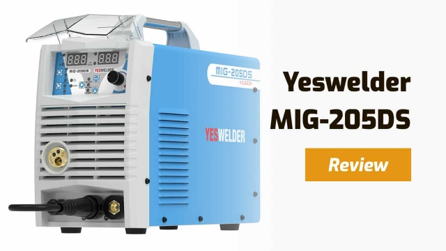 Yeswelder MIG-205DS Multi-Process Welder – Is It Worth the Low Price?